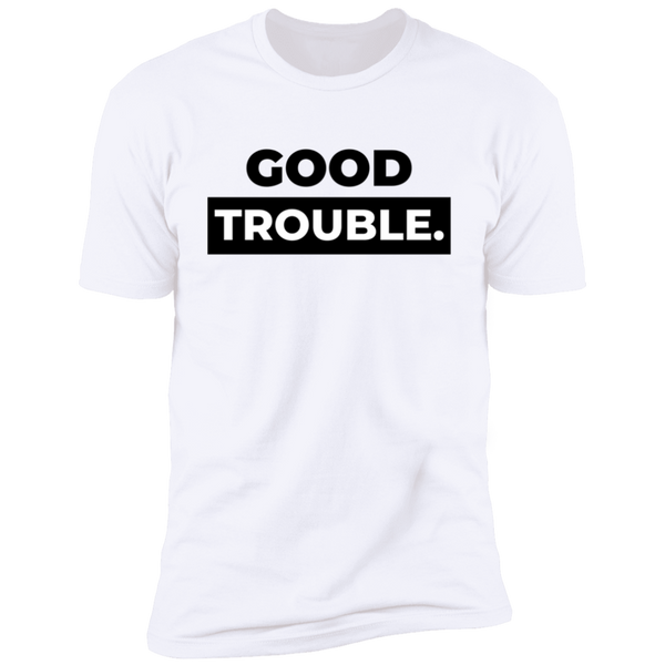 Good Trouble Statement Men's Short Sleeve T-Shirt