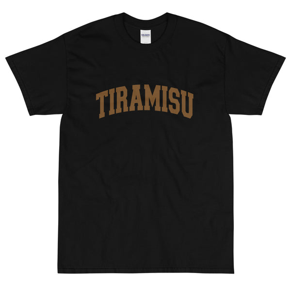 Tiramisu Short Sleeve T-Shirt + Colours