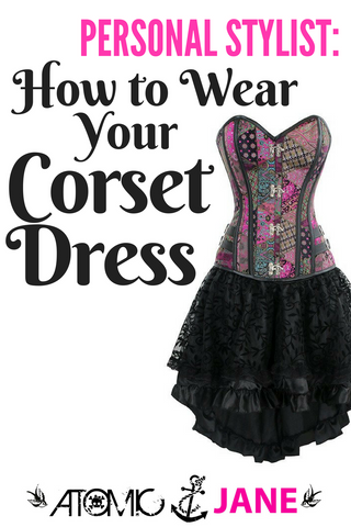 9985605f7d0 Whether you ve been looking for the right corset dress for what feels like  forever or you ve just purchased the corset dress of your dreams and are ...
