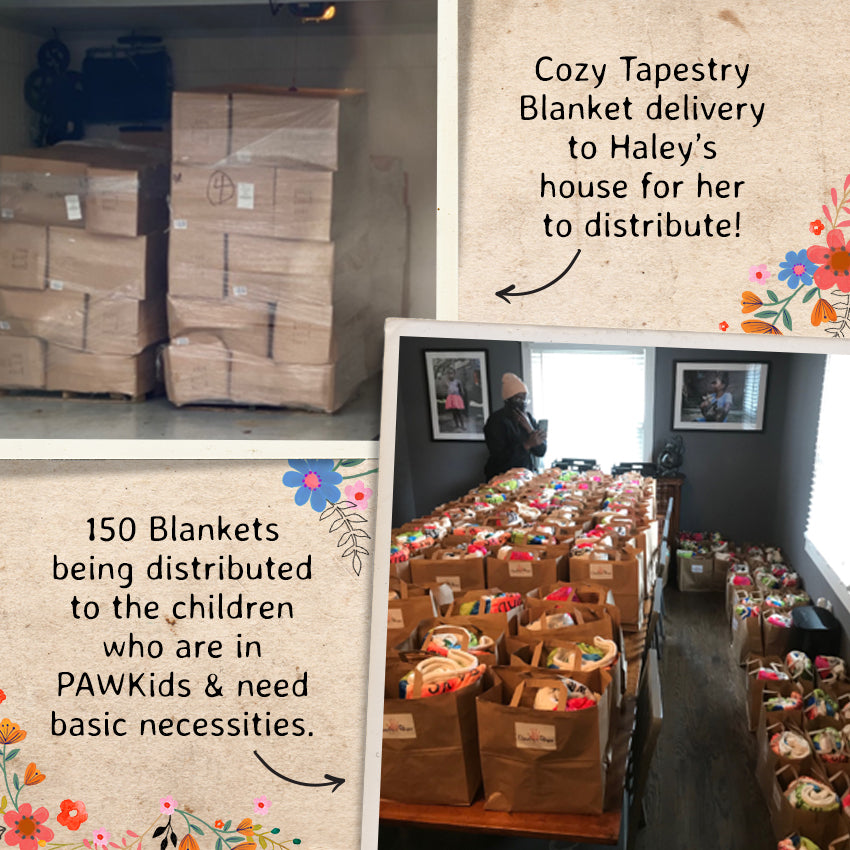 Cozy Tapestry Blanket delivery to Haley's house for her to distribute! 150 Blankets being distributed to the children who are in PAWKids & need basic necessities.