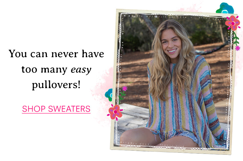 You can never have too many easy pullovers! Shop sweaters