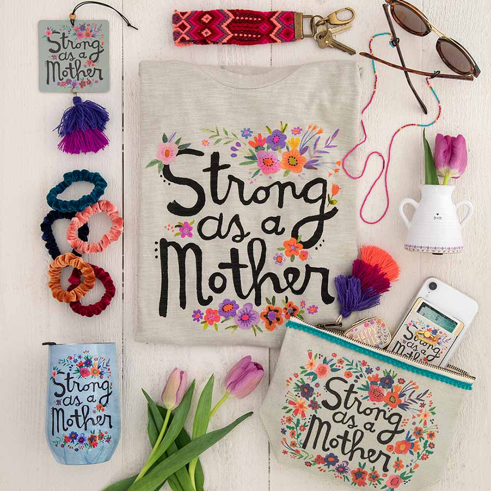 Perfect Mother's Day Gifts with products that say strong as a mother