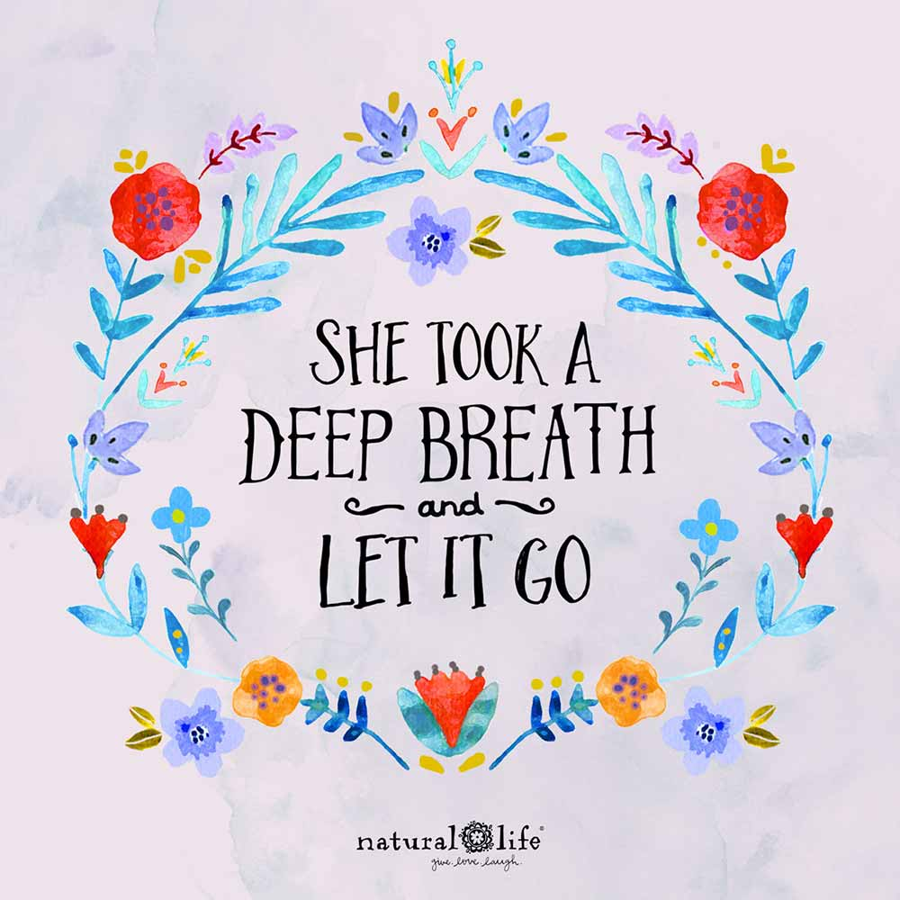 Graphic that says She took a deep breath and let it go