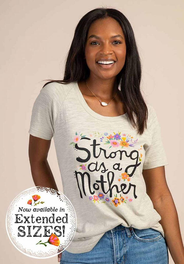 Perfect Mother's Day Gifts like a comfy tee that says strong as a mother
