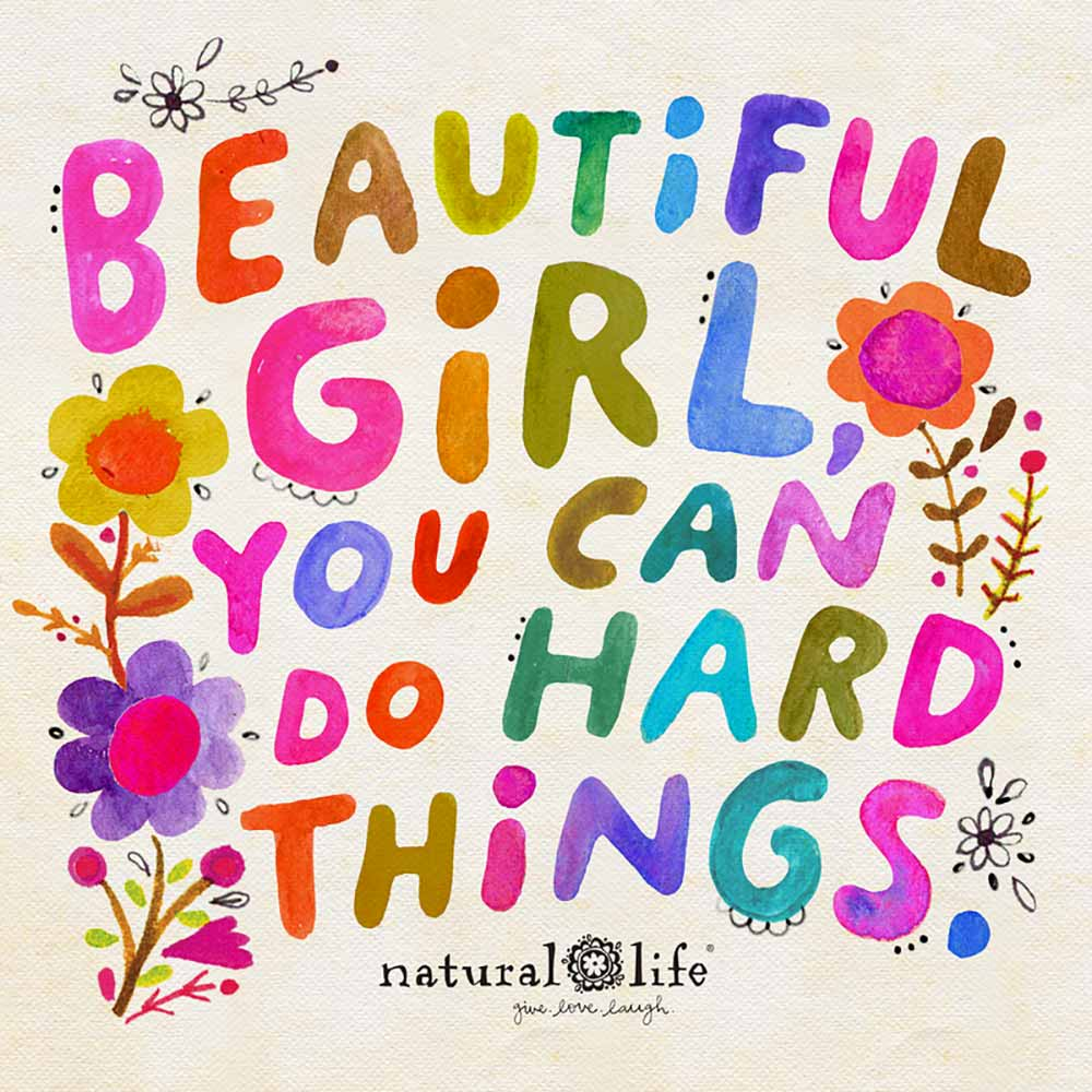 Beautiful, girl you can do hard things chirp image