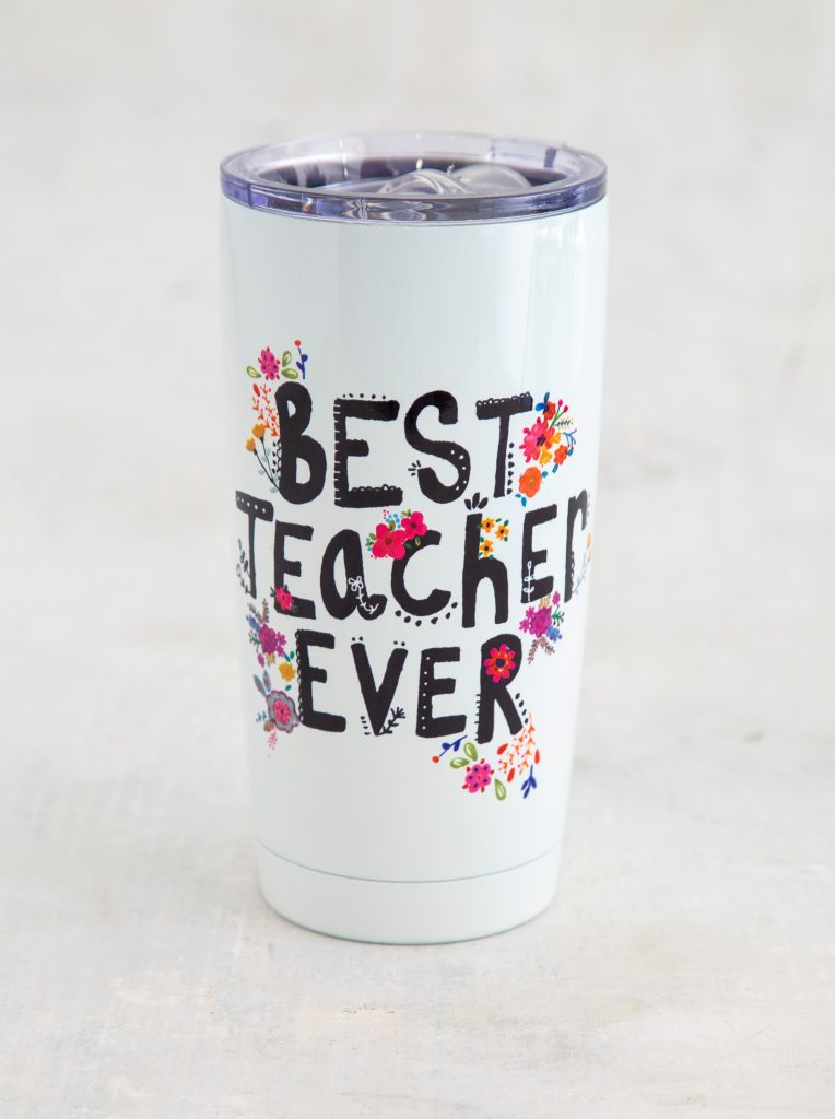 We love teachers! Tumbler that says best teacher ever