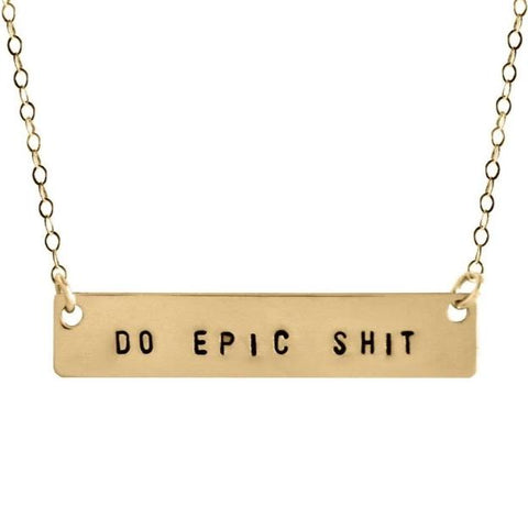 Do Epic Shit Bar Necklace - BAD BAD Jewelry