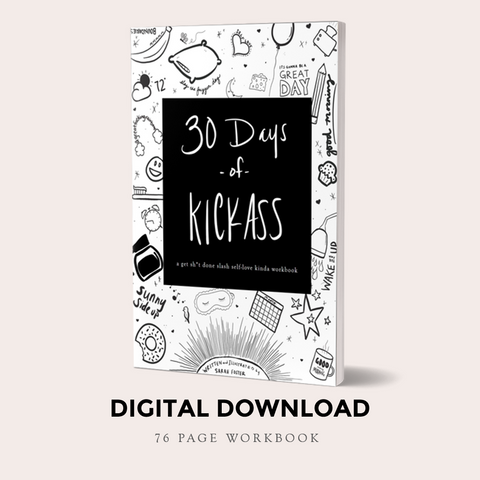 30 Days of Kick Ass | A Get Shit Done Slash Self-love Kinda Workbook( Download) - BAD BAD Jewelry