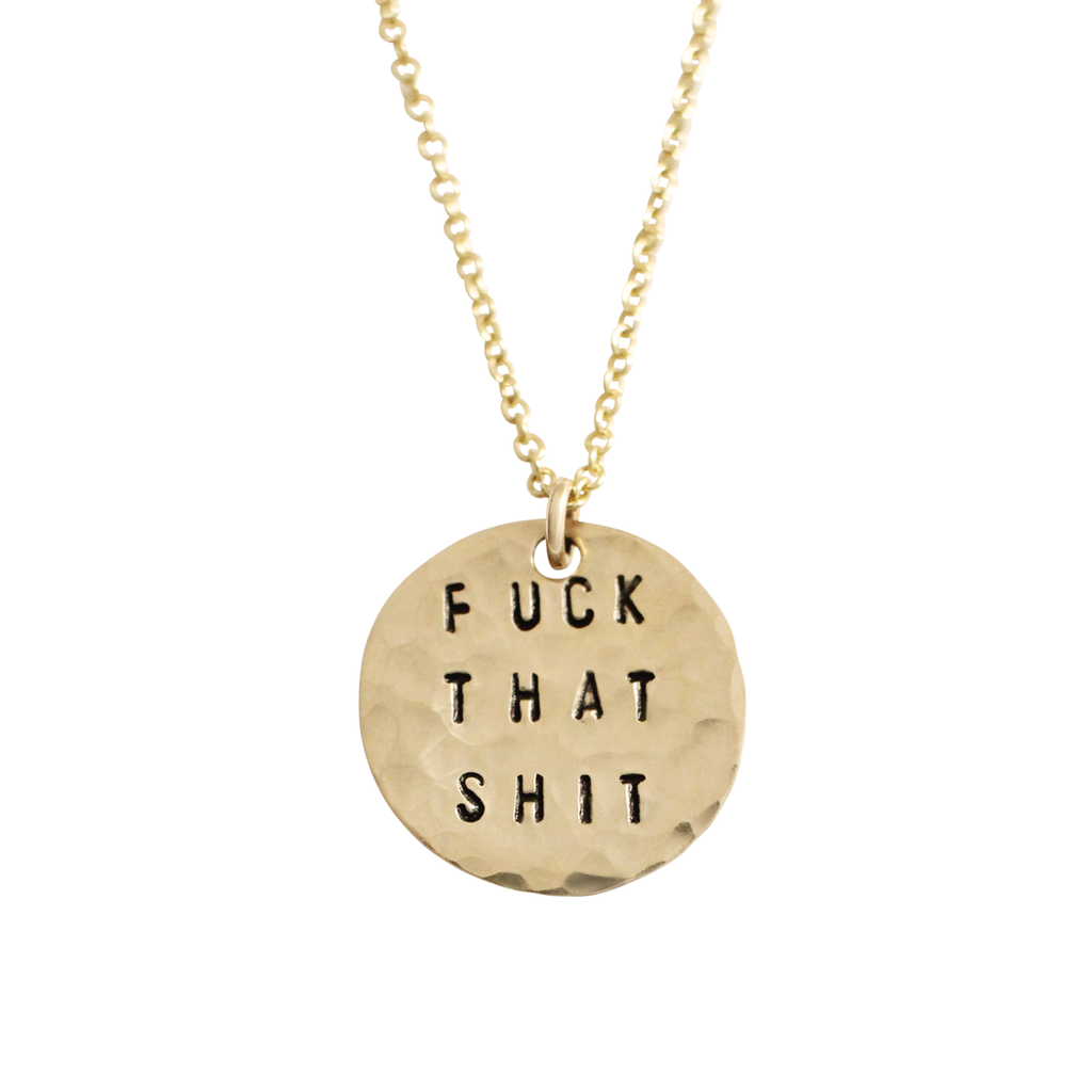 Fuck That Shit Coin Necklace - BAD BAD Jewelry