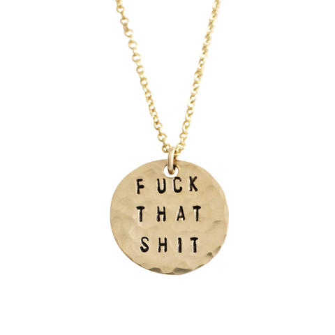 Fuck That Shit Coin Necklace