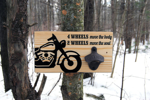 """2 Wheels Move The Soul"" wall mounted bottle opener"