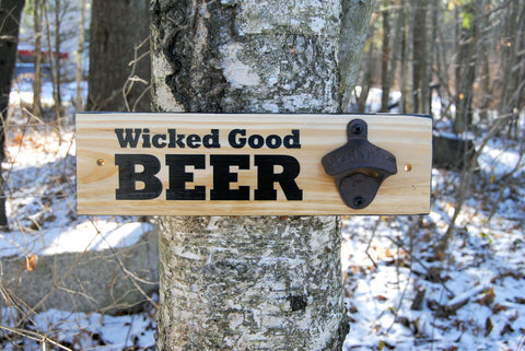 """Wicked Good Beer"" wall mounted bottle opener"
