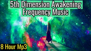 5th Dimension Awakening Frequency Music (Meditation Music for Awakening) 8 Hour Track
