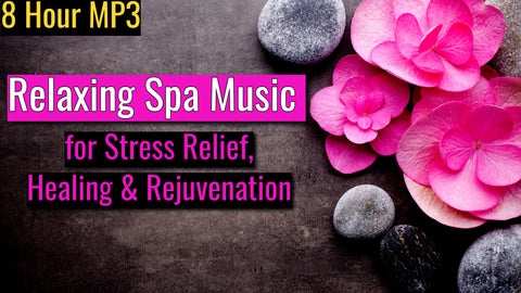 Relaxing Spa Music for Stress Relief and Healing (285Hz) - Full 8 Hour Track