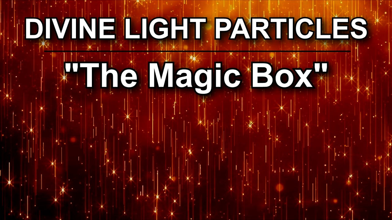 """The Magic Box"" Divine Light Particles Meditation Music to Revitalize the Heart of the Planet (8 Hour Track)"