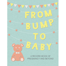 Load image into Gallery viewer, From bump to baby book