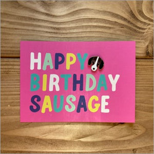 Happy birthday sausage card & pin