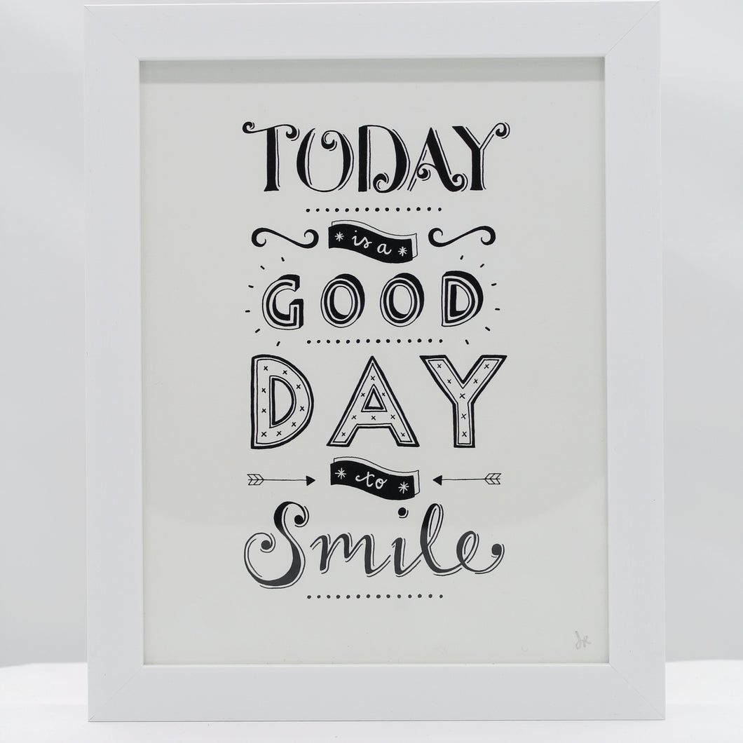 Today is a good day to smile - A5 print & white frame
