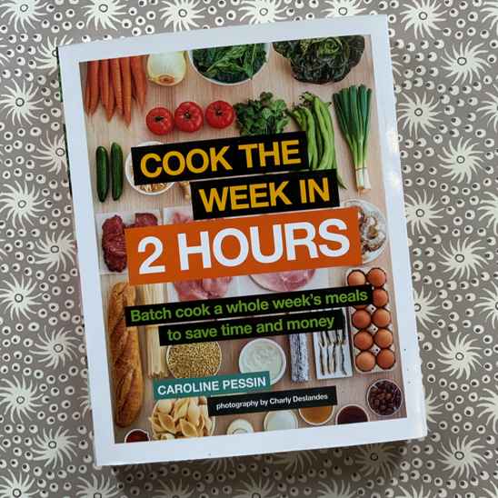 Cook the week in 2 hours book