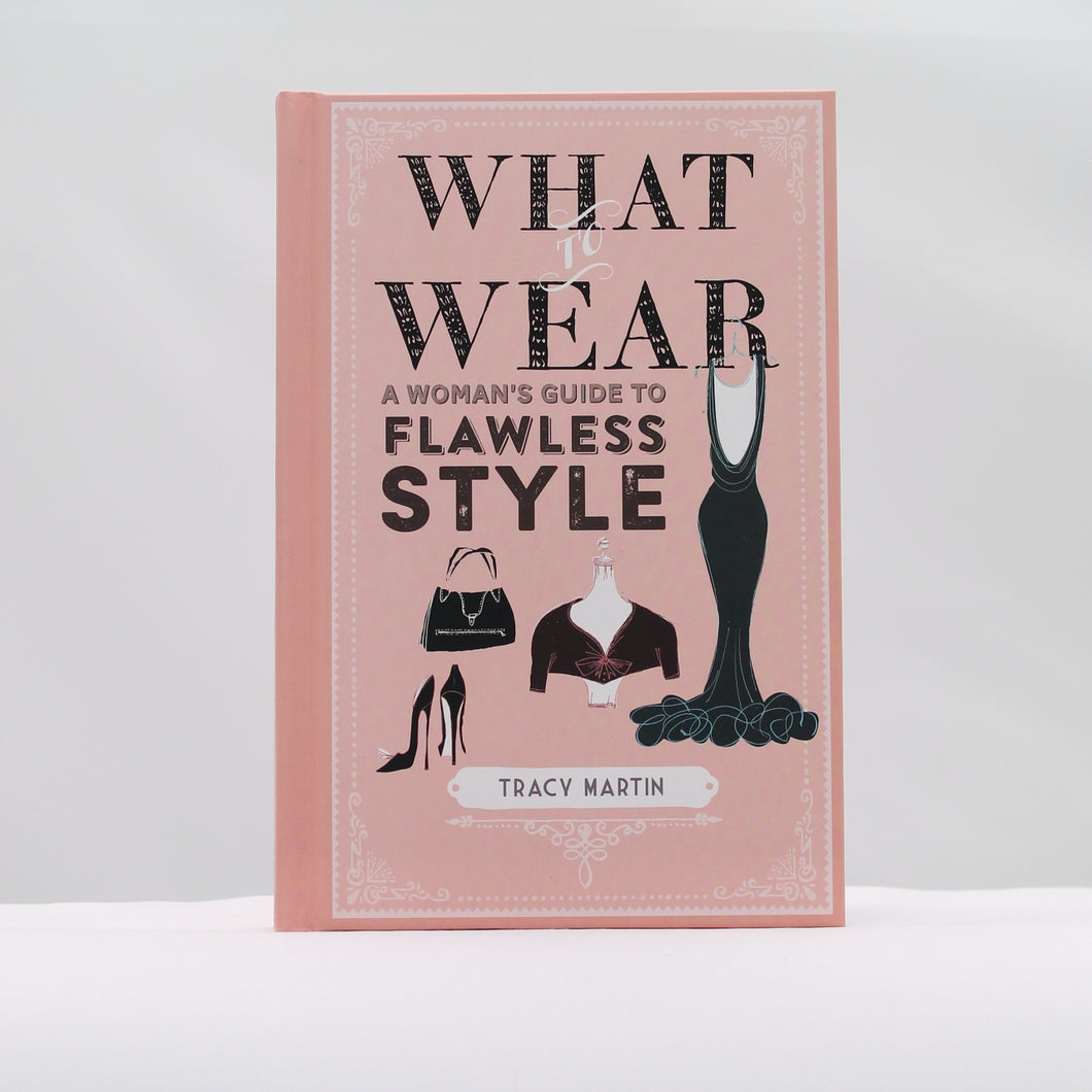What to wear: a womans flawless style