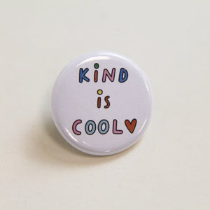 Kind is cool button badge