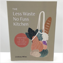 Load image into Gallery viewer, Less waste no fuss kitchen book