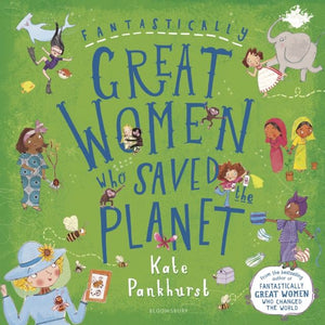 Fantastically great women who saved the planet book