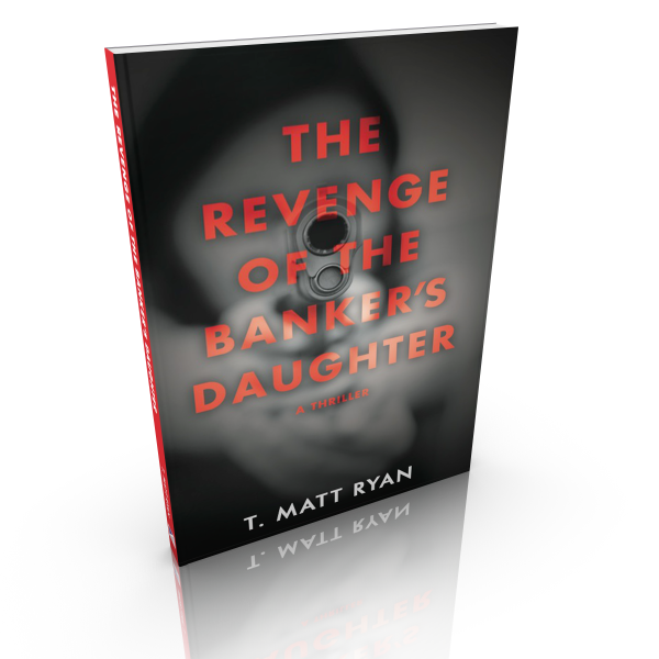 Revenge of the Banker's Daughter