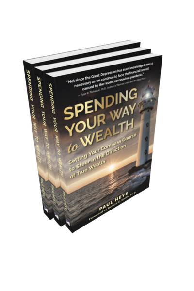 Spending Your Way to Wealth
