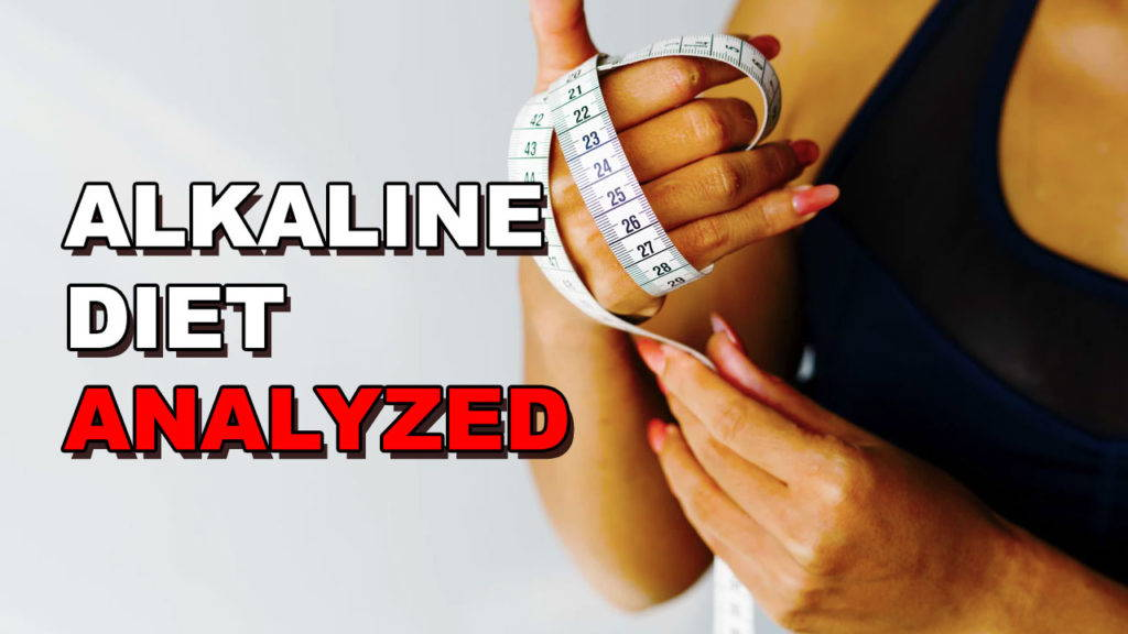 The Alkaline Diet – Enhance Your Health By Lowering Your pH?