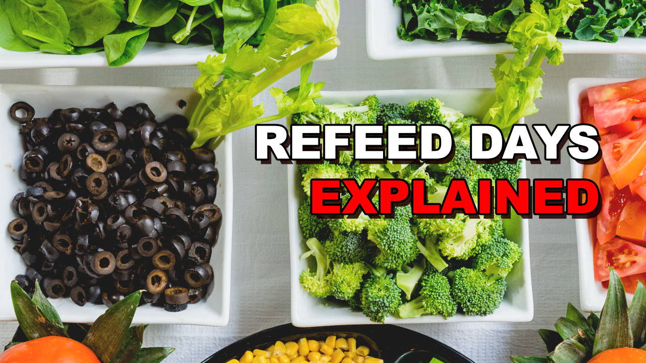 "What Are ""Refeed Days"" & How Do They Work?"