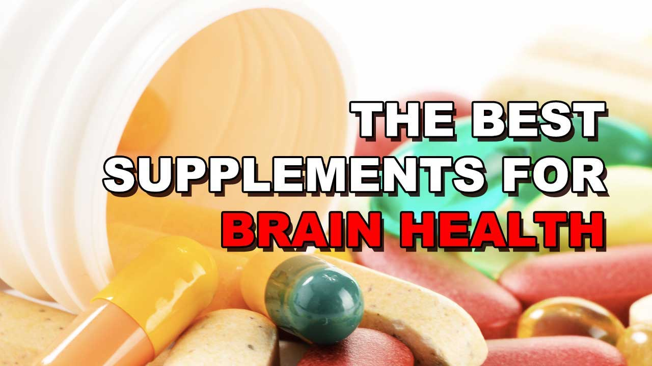 The 4 Best Supplements For Optimal Brain Health & Performance