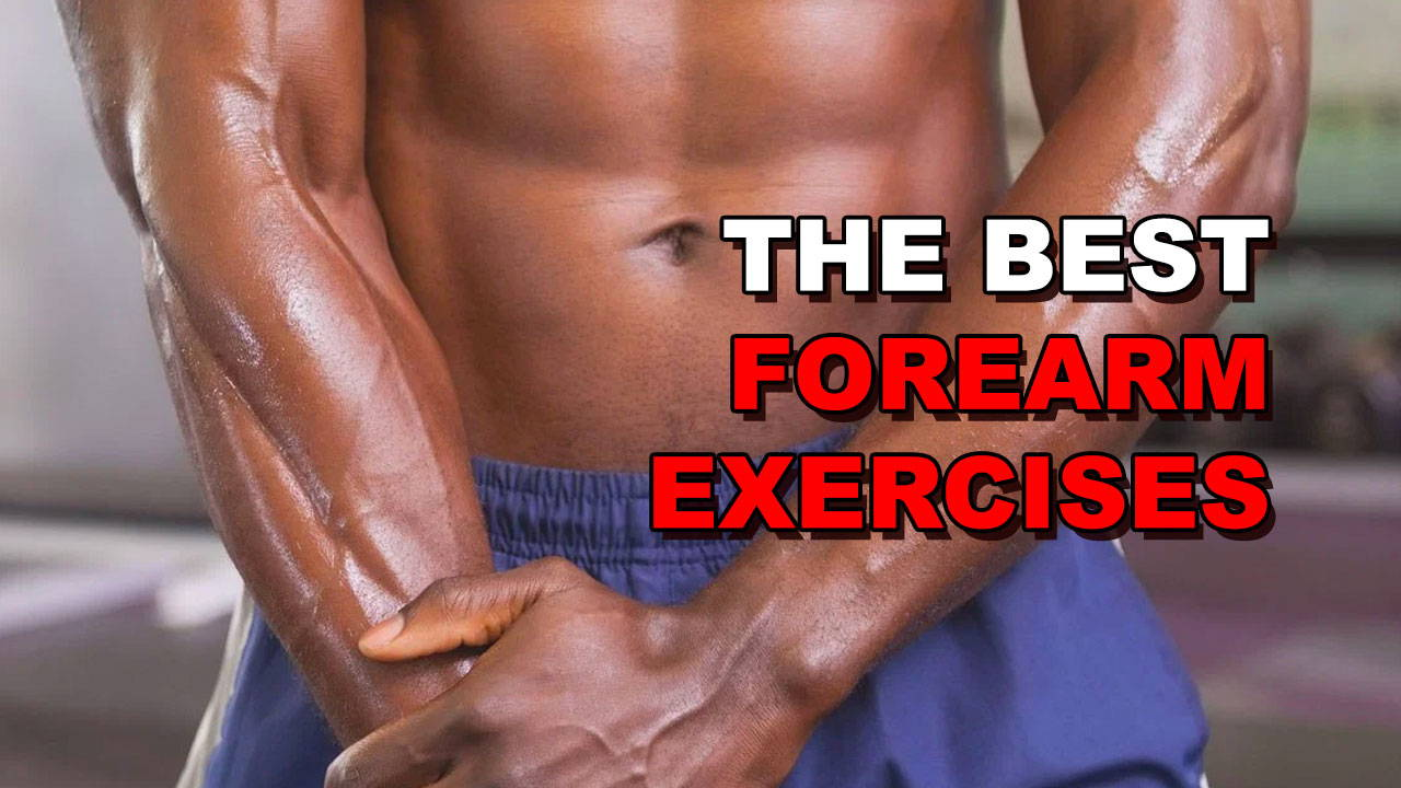 The 5 Best Exercises For Huge, Ripped Forearms