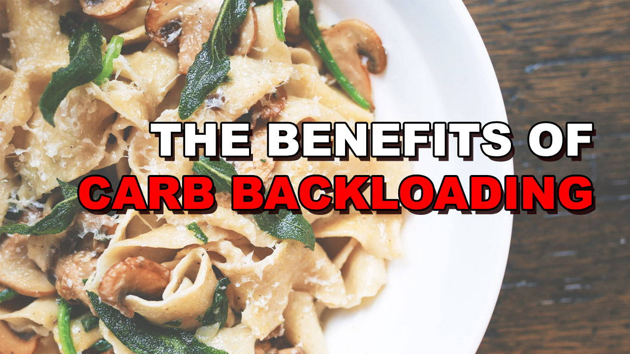 The  Benefits of Carb Backloading