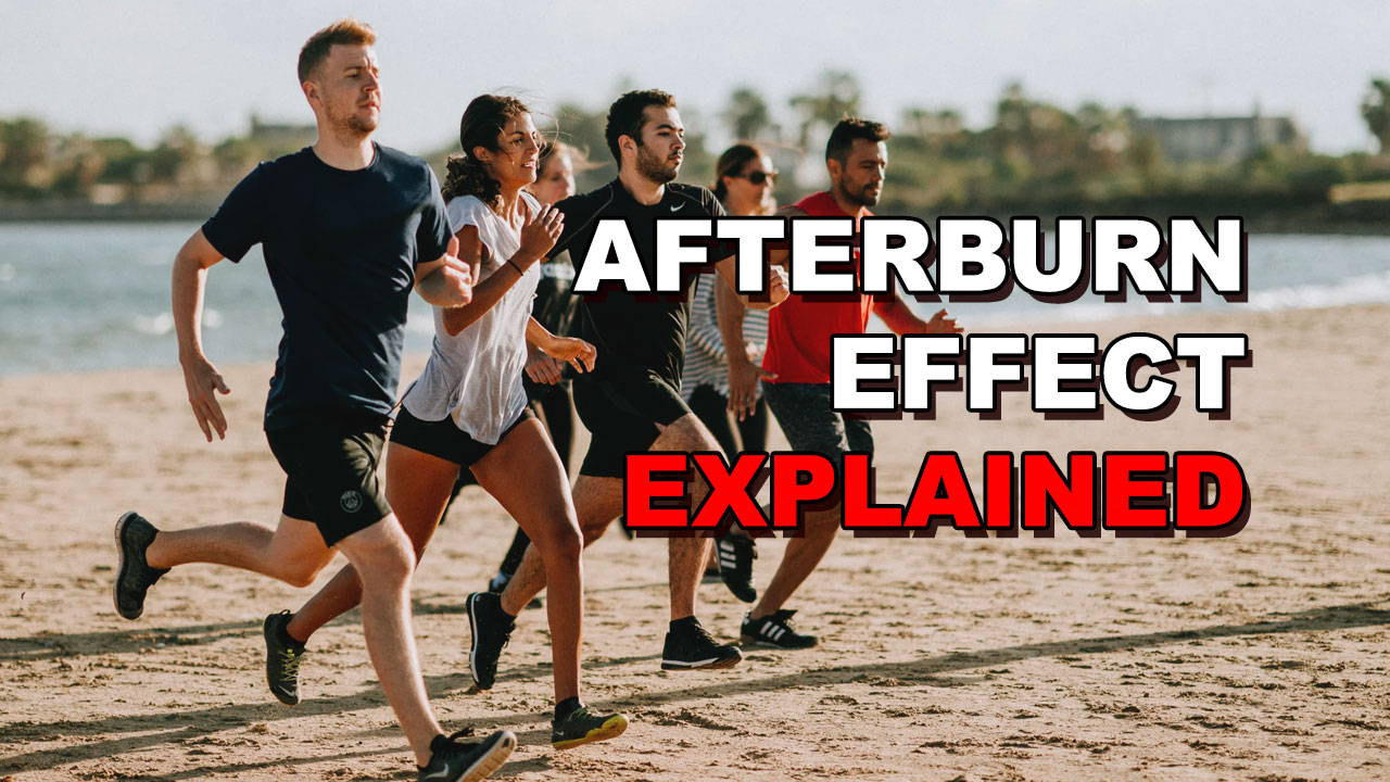 The Afterburn Effect Explained - How To Make EPOC Work For You