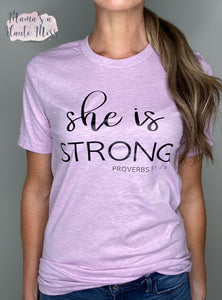 She is Strong (Proverbs 31:25) Graphic Tee