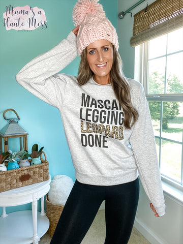 Mascara, Leggings, Leopard, Done! Graphic Sweatshirt