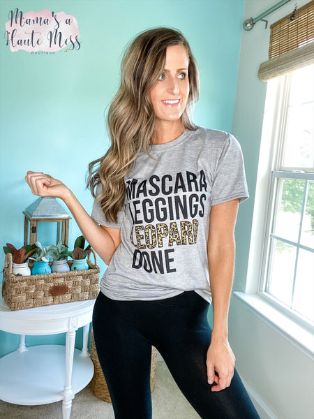 Mascara, Leggings, Leopard, Done! Graphic Tee
