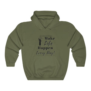 "Unisex ""Make LIFE Happen"" Heavy Blend™ Hooded Sweatshirt"