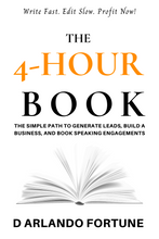 Load image into Gallery viewer, The 4-Hour Book: The Simple Path to Generate Leads, Build A Business, and Book Speaking Engagements