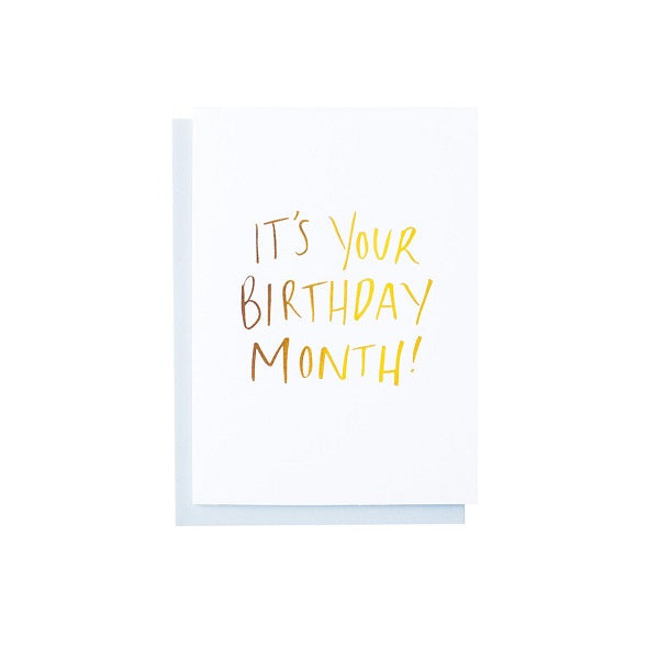 It's Your Birthday Month Foiled Greeting Card