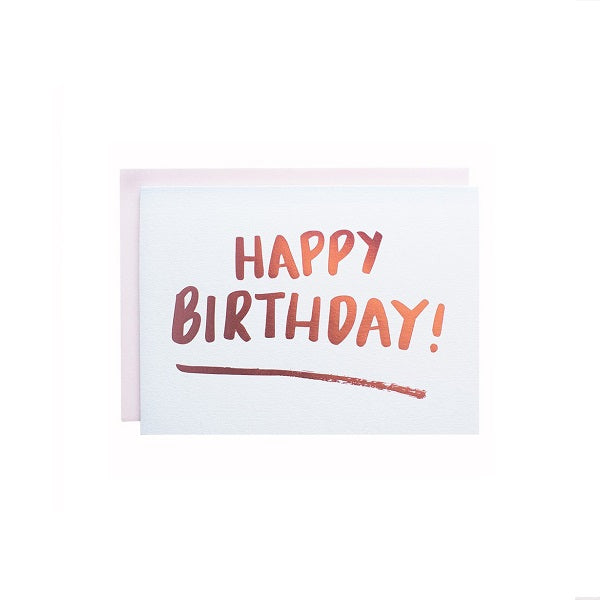 Happy Birthday Brushed Foiled Greeting Card