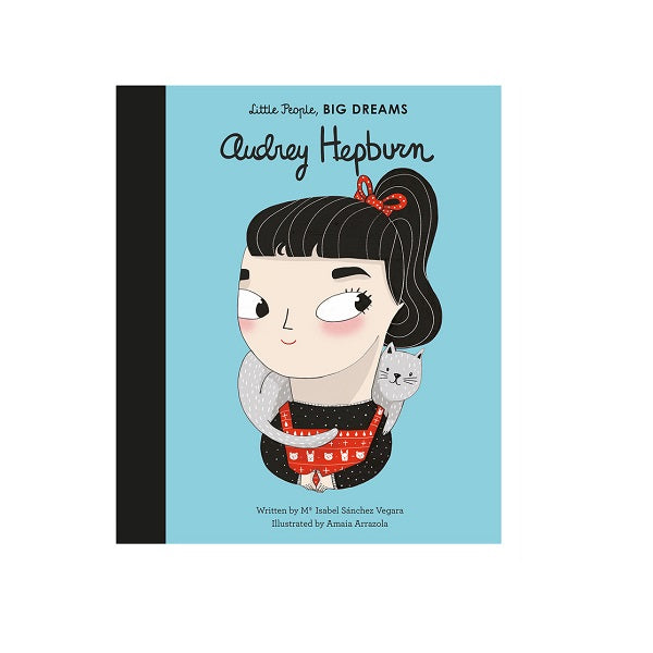 Little People, Big Dreams - Audrey Hepburn | Book