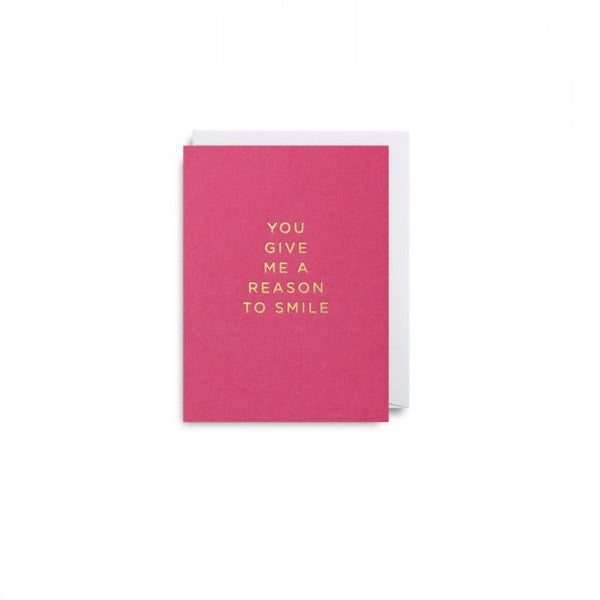 Reason To Smile - mini | Card