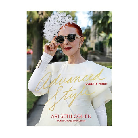 Advanced Style: Older & Wiser | Book