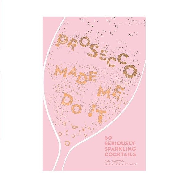 Prosecco made me do it | Book