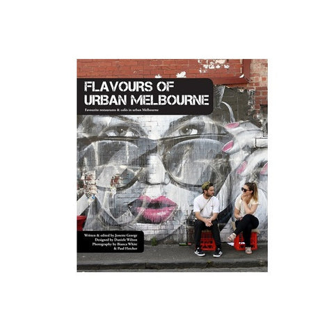 Flavours of Urban Melbourne | Book