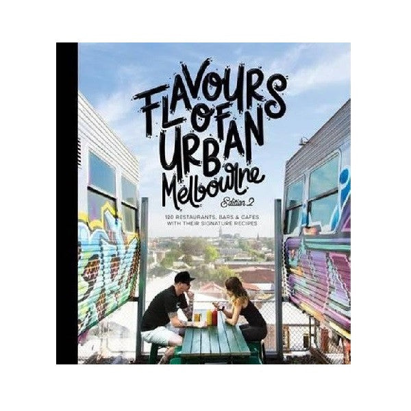 Flavours of Urban Melbourne Edition 2 | Book