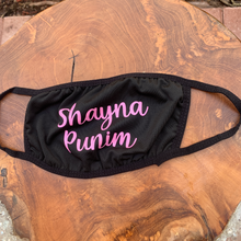 "Load image into Gallery viewer, ""Shayna Punim"" Face Mask Black with Pink Writing"