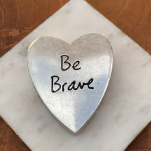 Load image into Gallery viewer, Heart Saying Metal Trinket Box - Be Brave